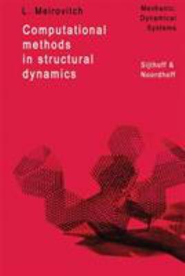 Computational Methods in Structural Dynamics - Leonard Meirovitch
