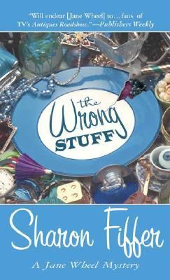 The Wrong Stuff (A Jane Wheel Mystery) - Book #3 of the Jane Wheel