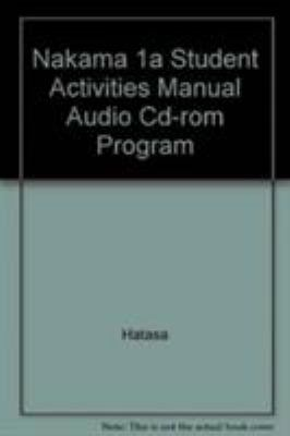 student activities manual audio cd rom book by kazumi hatasa rh thriftbooks com Nakama Restaurant Pittsburgh Nakama Tribe Spears