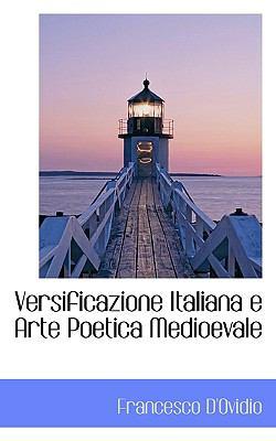 Paperback Versificazione Italiana E Arte Poetica Medioevale Book