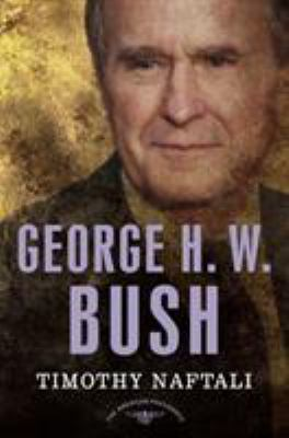 George H. W. Bush - Book #41 of the American Presidents