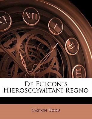 Paperback De Fulconis Hierosolymitani Regno Book