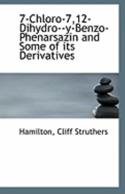 Paperback 7-Chloro-7,12-Dihydro--Y-Benzo-Phenarsazin and Some of Its Derivatives Book