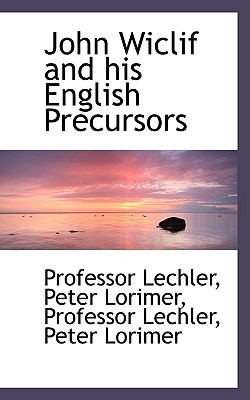 Paperback John Wiclif and His English Precursors Book