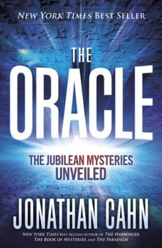 Hardcover The Oracle : The Jubilean Prophecies and the Mystery of the End Book
