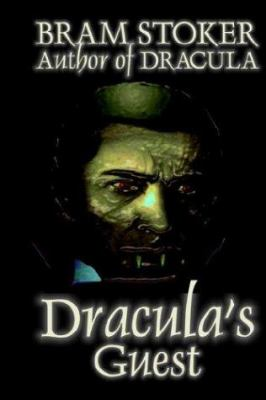 Dracula's Guest 1587155796 Book Cover