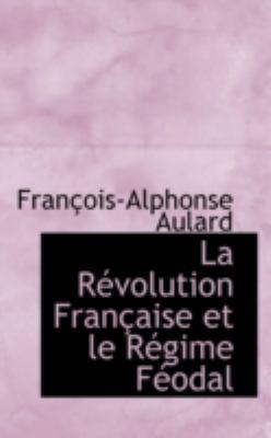 Paperback La R?volution Fran?aise et le R?gime F?odal Book