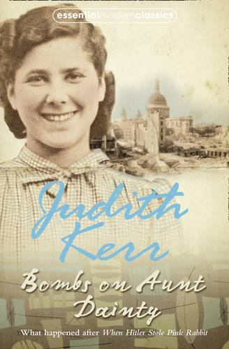 Bombs on Aunt Dainty - Book #2 of the Out of the Hitler Time
