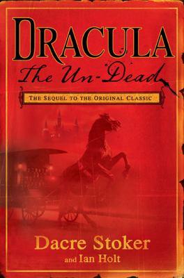 Dracula: The Un-Dead 0525951296 Book Cover