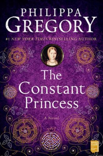 The Constant Princess - Book #1 of the Tudor Court