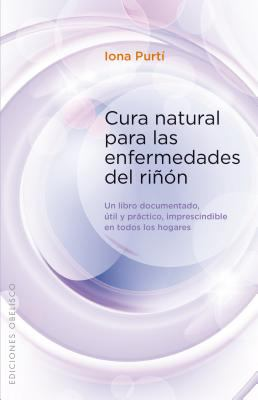 8497779126 - Iona Purt?: Cura Natural Para Las Enfermedades del Rinon - Libro