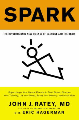 Paperback Spark : The Revolutionary New Science of Exercise and the Brain Book