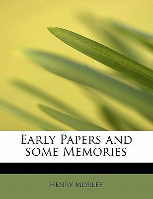 Paperback Early Papers and Some Memories Book