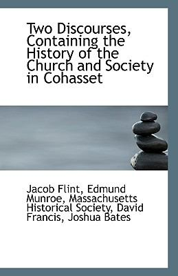 Paperback Two Discourses, Containing the History of the Church and Society in Cohasset Book