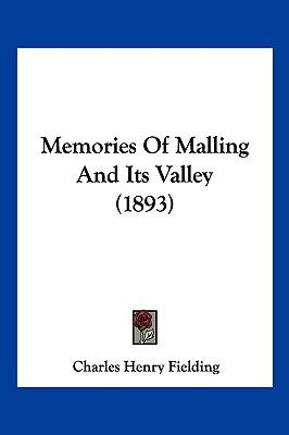 Hardcover Memories of Malling and Its Valley Book
