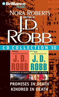 J. D. Robb CD Collection 10: Promises in Death, Kindred in Death - Book  of the In Death