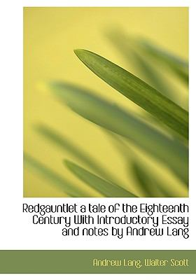 Paperback Redgauntlet : A Tale of the Eighteenth Century Book