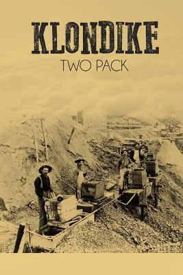 Klondike Two Pack: The Call of the Wild and Whi... 1500444634 Book Cover