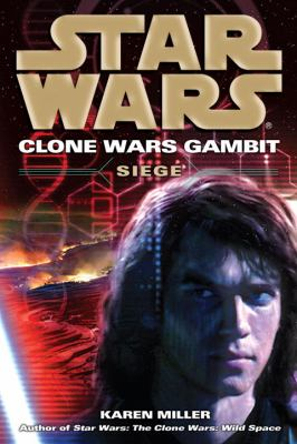 Siege: Star Wars - Book  of the Star Wars Legends