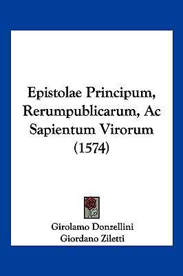Hardcover Epistolae Principum, Rerumpublicarum, Ac Sapientum Virorum Book