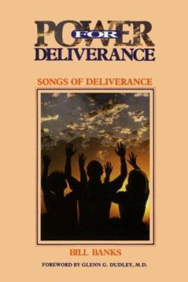 Songs of Deliverance : Power for Deliverance - Bill Banks