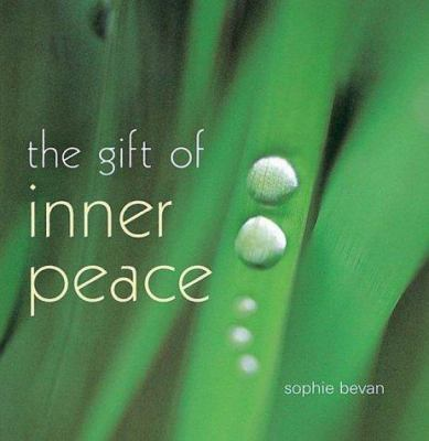 Hardcover The Gift of Inner Peace Book