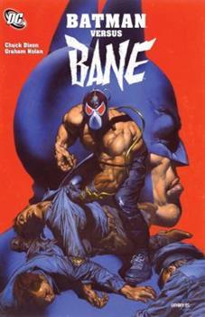 Batman Versus Bane - Book #85 of the Modern Batman