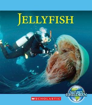 Jellyfish (Nature's Children) 0531206645 Book Cover