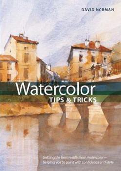 Watercolor Tips & Tricks 0785824391 Book Cover