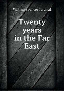 Paperback Twenty Years in the Far East Book