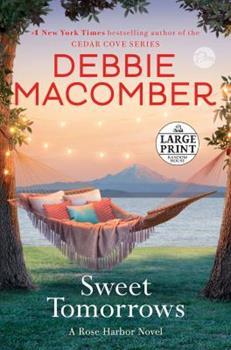 Paperback Sweet Tomorrows: A Rose Harbor Novel [Large Print] Book