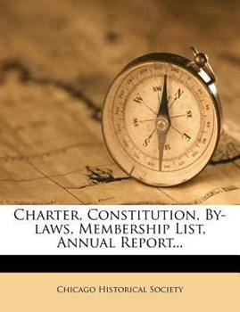 Paperback Charter, Constitution, by-Laws, Membership List, Annual Report Book