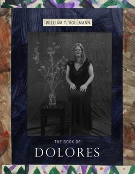 The Book of Dolores 1576876578 Book Cover