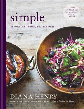 Simple: Effortless Food, Big Flavours 1784722049 Book Cover