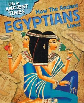Library Binding How the Ancient Egyptians Lived Book