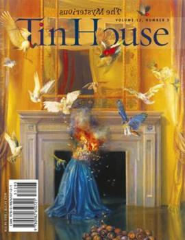 Tin House: Spring 2011: The Mysterious 0982650728 Book Cover