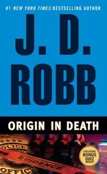 Origin in Death - Book #21 of the In Death