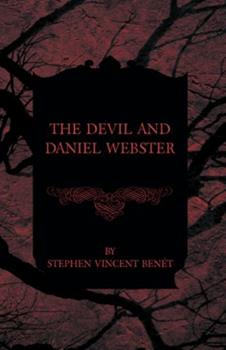 The Devil and Daniel Webster 003028550X Book Cover