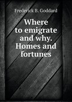 Paperback Where to Emigrate and Why. Homes and Fortunes Book