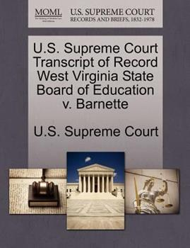Paperback U. S. Supreme Court Transcript of Record West Virginia State Board of Education V. Barnette Book