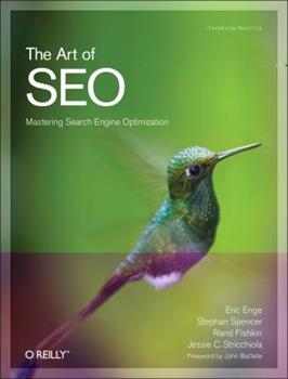 Paperback The Art of SEO: Mastering Search Engine Optimization (Theory in Practice) Book