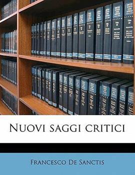 Paperback Nuovi Saggi Critici Book