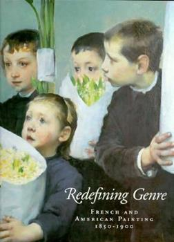 Redefining Genre: French and American Painting 1850-1900 0295974621 Book Cover
