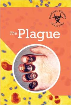 The Plague - Book  of the Deadliest Diseases of All Time