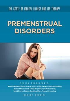 Premenstrual Disorders - Book  of the State of Mental Illness and Its Therapy