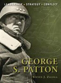 George S. Patton: Leadership, Strategy, Conflict - Book #3 of the Command