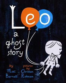 Leo: A Ghost Story 1452131562 Book Cover