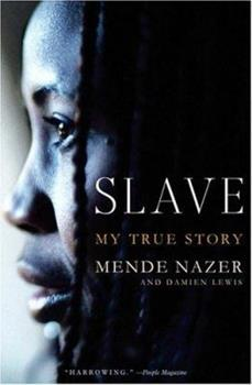 Slave: My True Story - Book #1 of the Slave/Freedom