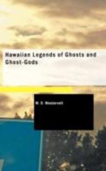 Paperback Hawaiian Legends of Ghosts and Ghost-Gods Book