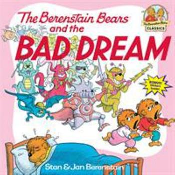 Paperback The Berenstain Bears and the Bad Dream Book